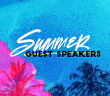 Summer Speakers