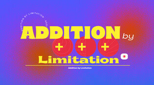 Addition by Limitation