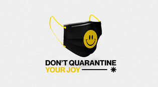 Don't Quarantine Your Joy
