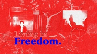 Living in Freedom