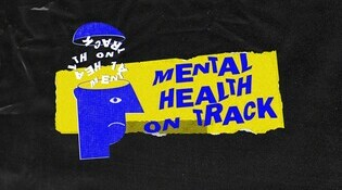 Mental Health on Track