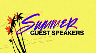 Summer Guest Speakers 2019