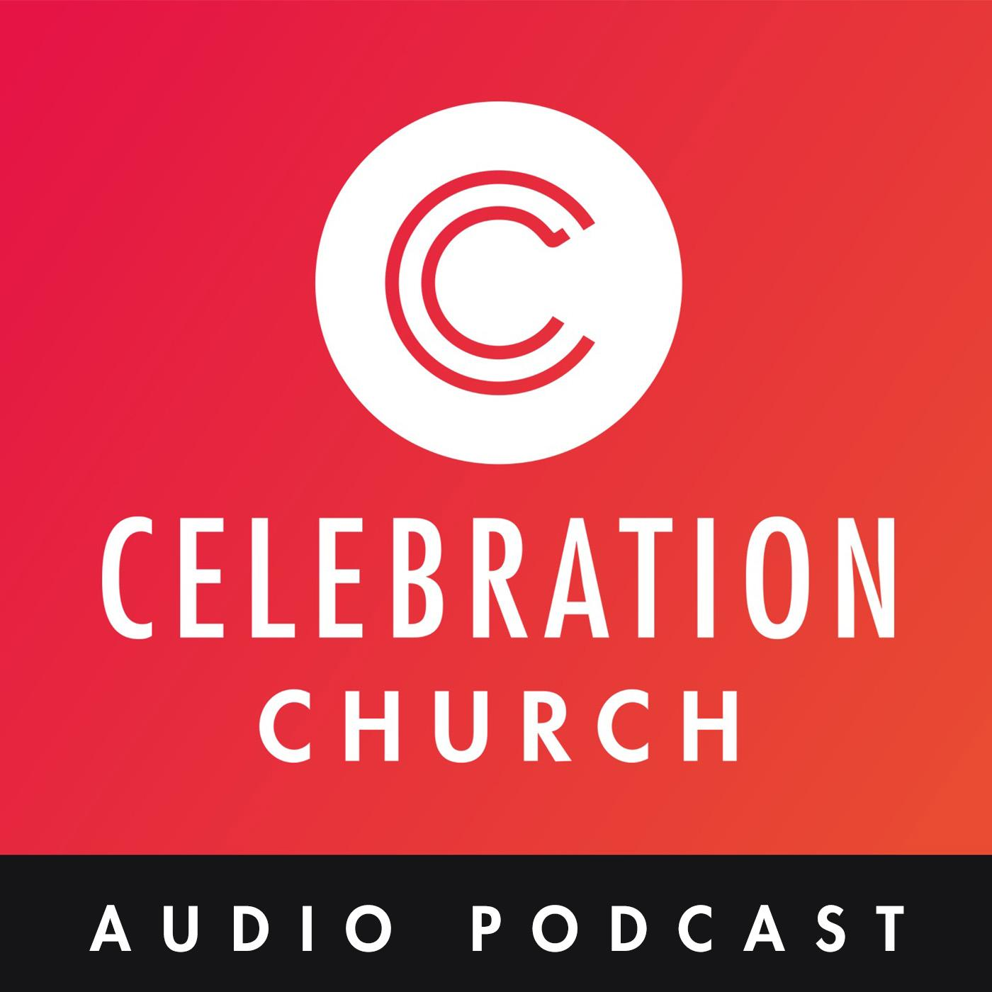 Celebration Edmonton: Audio Podcast